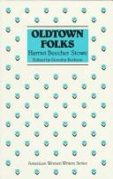 Cover of: Oldtown folks | Harriet Beecher Stowe