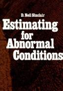 Cover of: Estimating for abnormal conditions | D. Neil Sinclair