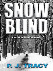 Cover of: Snow Blind | P. J. Tracy
