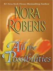 Cover of: All the Possibilities | Nora Roberts