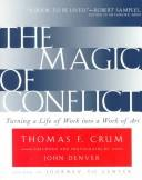 The magic of conflict by Thomas F. Crum