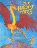 Cover of: Hardest word | Jacqueline Jules