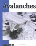 Cover of: Natural Disasters - Avalanches (Natural Disasters) | Nathan Aaseng
