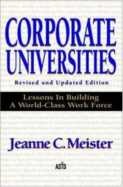 Cover of: Corporate universities | Jeanne C. Meister