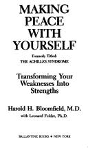 Cover of: Making Peace With Yourself (Formerly Titled : the Achilles Syndrome)