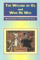 Cover of: The Wizard of Oz and who he was