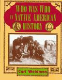Cover of: Who was who in Native American history | Carl Waldman