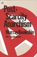 Cover of: Post-scarcity anarchism