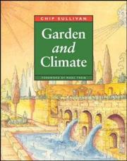 Cover of: Garden and climate | Chip Sullivan