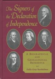 Cover of: The signers of the Declaration of Independence | Della Gray Barthelmas
