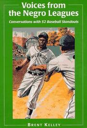 Cover of: Voices from the Negro Leagues | Brent P. Kelley
