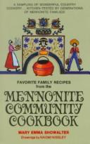 Cover of: Favorite Family Recipes from the Mennonite Community Cookbook