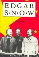 Cover of: Edgar Snow, a biography