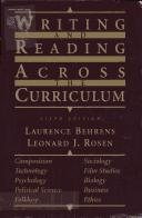 Writing and Reading Across Curriculum by Lawrence Rosen, J. Leonard