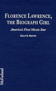 Cover of: Florence Lawrence, the Biograph Girl