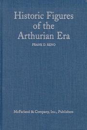 Cover of: Historic figures of the Arthurian era