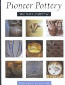 Pioneer pottery by Michael Cardew