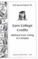 Cover of: Earn College Credits Without Ever Going to Campus 2001 | Gail Ann Schlachter