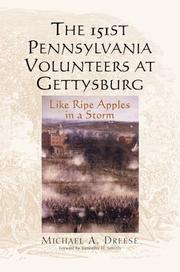 Cover of: The 151st Pennsylvania volunteers at Gettysburg