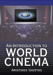 Cover of: An introduction to world cinema | Aristides Gazetas