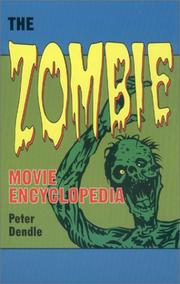 Cover of: The zombie movie encyclopedia | Peter Dendle