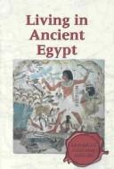 Cover of: Exploring Cultural History - Living in Ancient Egypt