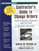 Cover of: Contractor's guide to change orders