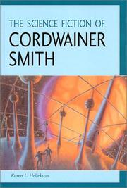 Cover of: The science fiction of Cordwainer Smith | Karen Hellekson