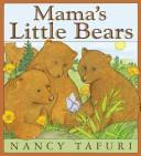 Cover of: Mama's little bears