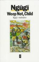 Cover of: Weep not, child