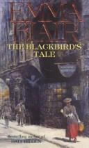 The Blackbird's Tale by Emma Blair