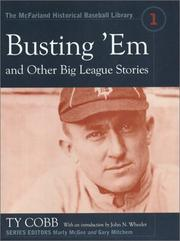 Busting 'em, and other big league stories by Cobb, Ty