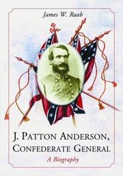 Cover of: J. Patton Anderson, Confederate general | James W. Raab
