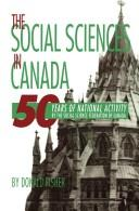 Cover of: The social sciences in Canada | Donald Fisher