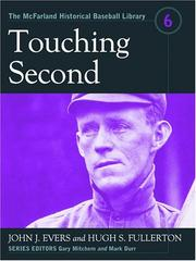 Cover of: Touching Second (The McFarland Historical Baseball Library, 6) (The Mcfarland Historical Baseball Library) | John J. Evers