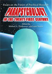 Cover of: Parapsychology in the twenty-first century |