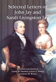 Cover of: Selected letters of John Jay and Sarah Livingston Jay | John Jay