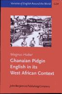 Cover of: Ghanaian Pidgin English in Its West African Context: A Sociohistorical and Structural Analysis