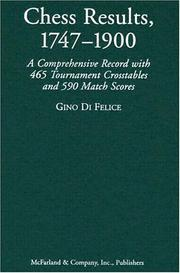 Cover of: Chess Results, 1747-1900 | Gino Di Felice
