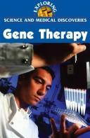 Cover of: Gene Therapy | Clay Farris Naff