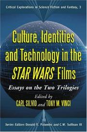 Cover of: Culture, Identities and Technology in the <I>Star Wars</I> Films |