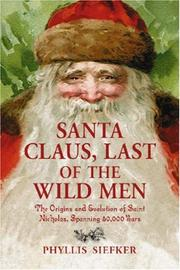 Cover of: Santa Claus, Last of the Wild Men | Phyllis Siefker