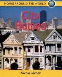 Cover of: City Home (Homes Around the World)