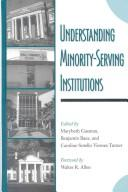 Cover of: Understanding Minority-Serving Institutions |
