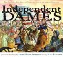 Cover of: Independent Dames