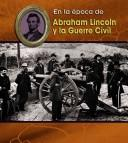 Cover of: Abraham Lincoln and the Civil War