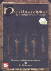 Cover of: Mel Bay Northumbrian and Border Folk Songs