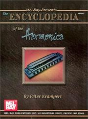 Cover of: The Encyclopedia of the Harmonica | Peter Krampert