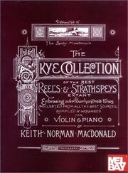 Cover of: Mel Bay Skye Collection of the Best Reels & Strathspeys |