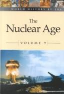 Cover of: World History by Era - Vol. 9 The Nuclear Age